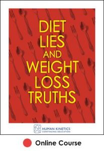 Diet Lies and Weight Loss Truths Ebook With CE Exam