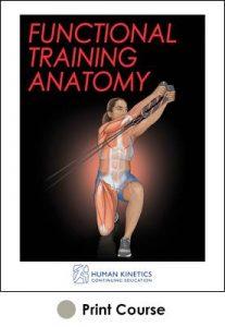 Functional Training Anatomy With CE Exam