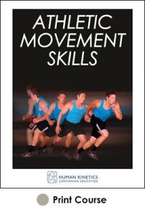 Athletic Movement Skills Print CE Course
