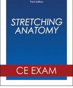 Stretching Anatomy 3rd Edition Online CE Exam