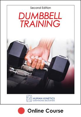 Dumbbell Training Online CE Course-2nd Edition