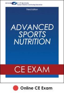 Advanced Sports Nutrition Online CE Exam-3rd Edition