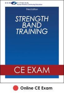 Strength Band Training Online CE Exam-3rd Edition