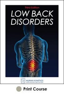 Low Back Disorders Print CE Course 3rd Edition