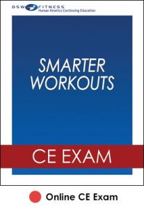 Smarter Workouts Online CE Exam