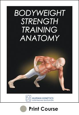 Bodyweight Strength Training Anatomy Print CE Course