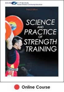 Science and Practice of Strength Training Ebook With CE Exam-3rd Edition
