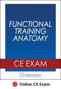 Functional Training Anatomy Online CE Exam
