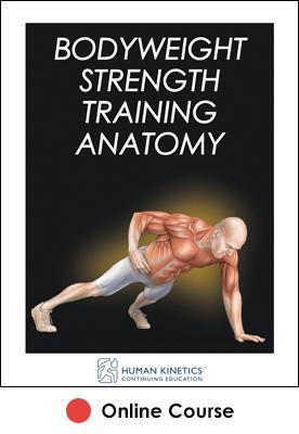 Bodyweight Strength Training Anatomy Online CE Course