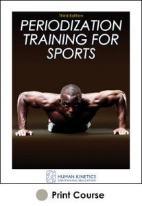 Periodization Training for Sports Print CE Course-3rd Edition