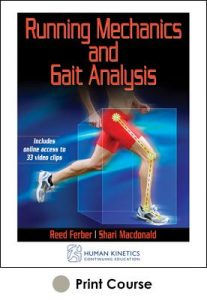 Running Mechanics and Gait Analysis Print CE Course