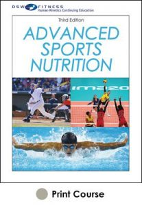 Advanced Sports Nutrition With CE Exam-3rd Edition