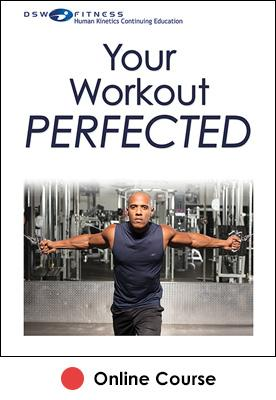 Your Workout PERFECTED Ebook With CE Exam