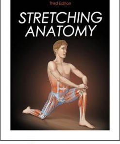 Stretching Anatomy 3rd Edition Ebook With CE Exam