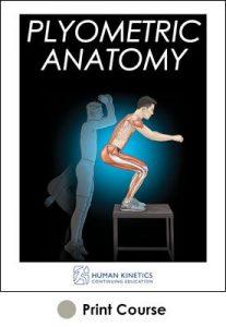 Plyometric Anatomy Print CE Course