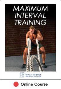 Maximum Interval Training Online CE Course