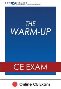Warm-Up Online CE Exam, The