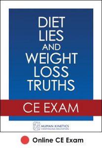 Diet Lies and Weight Loss Truths Online CE Exam