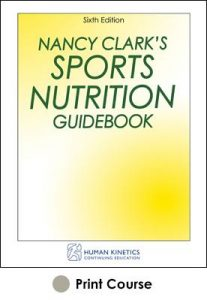 Nancy Clark's Sports Nutrition Guidebook Print CE Course-6th Edition