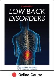 Low Back Disorders Online CE Course 3rd Edition