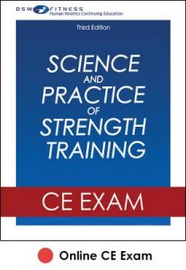 Science and Practice of Strength Training Online CE Exam-3rd Edition