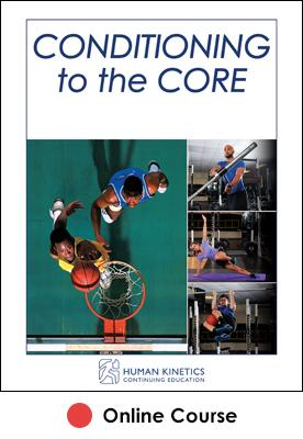 Conditioning to the Core Online CE Course