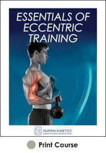 Essentials of Eccentric Training Print CE Course