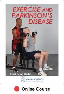 Exercise and Parkinson's Disease Online CE Course 2nd Edition